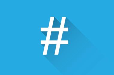 Czym jest hashtag i jak używać go do promocji kancelarii?