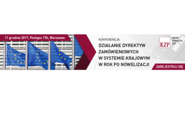 """Zapraszamy na konferencję """"Działanie dyrektyw zamówieniowych w systemie krajowym w rok po nowelizacji"""""""